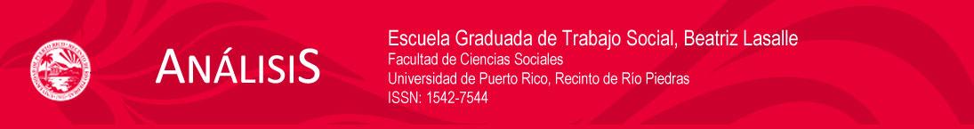 Análisis. Revista de la Escuela Graduada de Trabajo Social